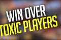 Overwatch - How To WIN With TOXIC Players!