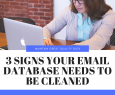 3-signs-your-email-database-needs-to-be-cleaned